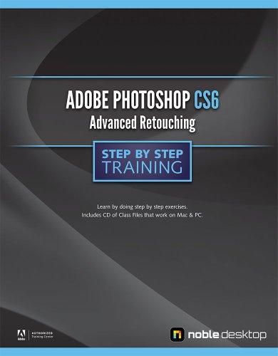 9781934624838: Adobe Photoshop Advanced CS6 Step by Step Training