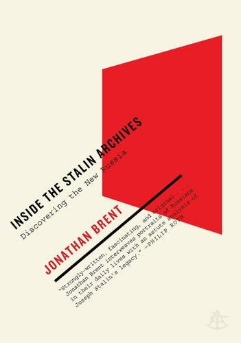 9781934633229: Inside the Stalin Archives: Discovering the New Russia
