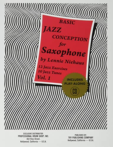 9781934638002: TRY1057 - Basic Jazz Conception for Saxophone (Vol 1), 12 Jazz Exercises 10 Jazz Tunes Book/CD
