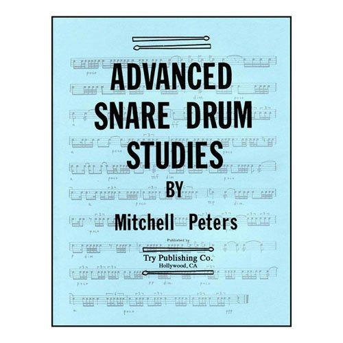 TRY1065 - Advanced Snare Drum Studies: Mitchell Peters