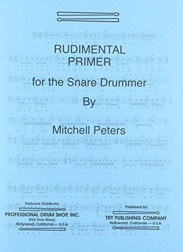 9781934638224: TRY1067 - Rudimental Primer for the Snare Drummer