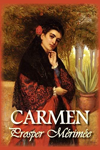 Carmen: Prosper Merimee