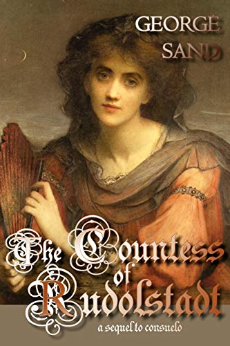 9781934648339: The Countess of Rudolstadt