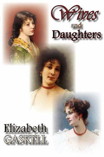 9781934648537: Wives and Daughters