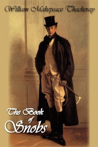 9781934648858: The Book of Snobs