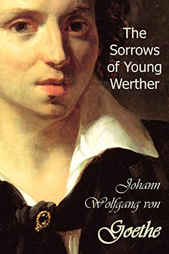 9781934648964: The Sorrows of Young Werther