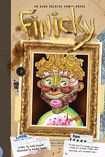 9781934649244: Finicky: Book 6 (The Aldo Zelnick Comic Novel Series)