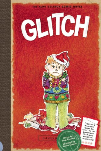 9781934649251: Glitch: Book 7 (The Aldo Zelnick Comic Novel Series)