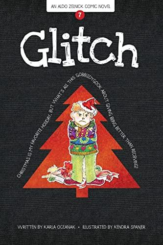 9781934649718: Glitch: Book 7 (The Aldo Zelnick Comic Novel Series)