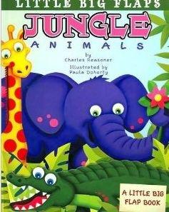 Jungle Animals (Little Big Flaps): Reasoner, Charles