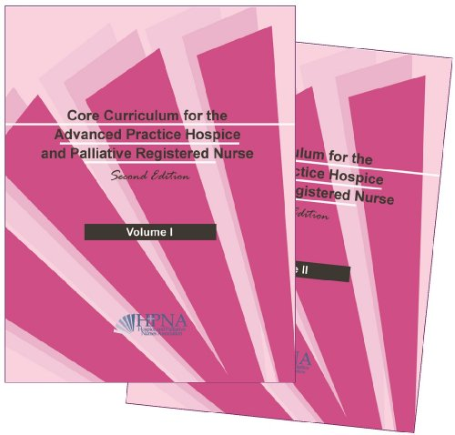 9781934654316: Core Curriculum for the Advanced Practice Hospice and Palliative Registered Nurse