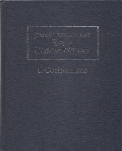 9781934655054: Jimmy Swaggart Bible Commentary: II Corinthians