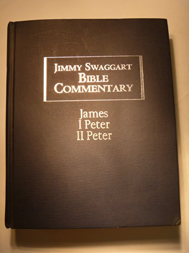 Jimmy Swaggart Bible Commentary; James; I Peter; II Peter