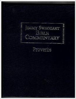 9781934655771: Jimmy Swaggart Bible Commentary Proverbs (JImmy Swaggart Bible Commentary)