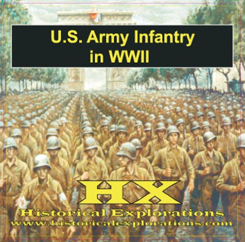 U.S. Army Tactics in World War II (1934662054) by Historical Explorations; LLC