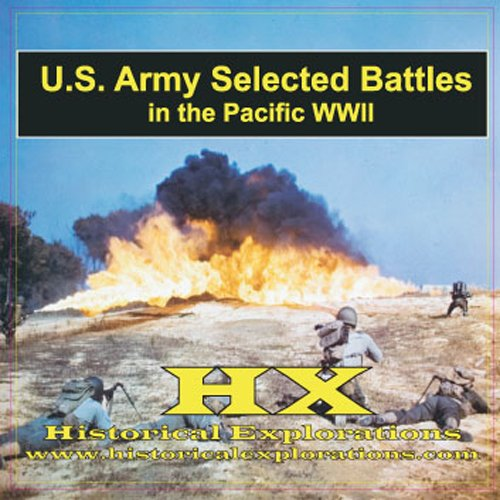 Pacific Battles (US Army) (1934662062) by Historical Explorations; LLC