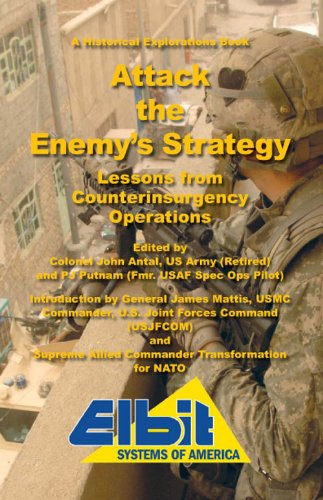 9781934662182: Attack the Enemy's Strategy (Lessons from Counterinsurgency Operations)
