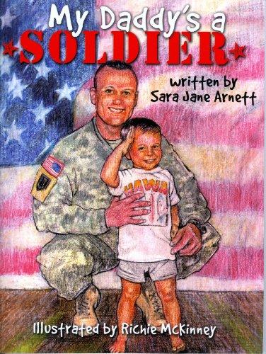 My Daddy's a Soldier: Sara Jane Arnett