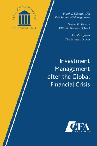 Investment Management after the Global Financial Crisis: Fabozzi, Frank J.,