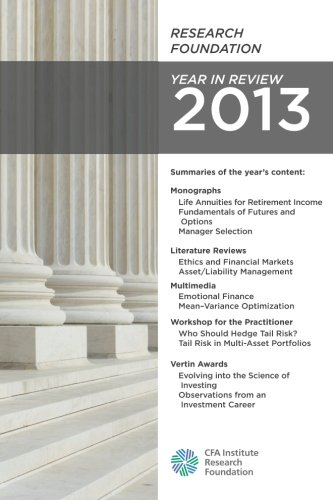 Research Foundation Year in Review 2013: CFA Institute Research Foundation