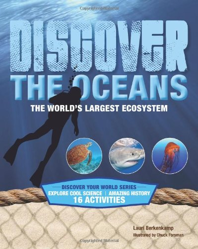 9781934670385: Discover the Oceans: The World's Largest Ecosystem (Discover Your World)