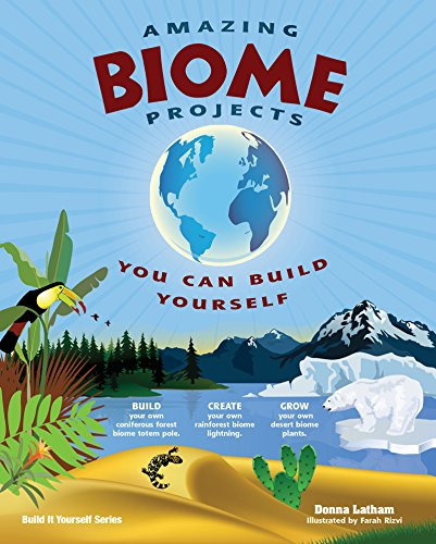 9781934670408: Amazing Biome Projects: You Can Build YourselfF (Build It Yourself)