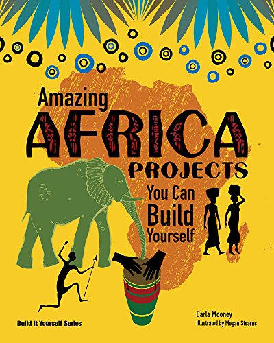 9781934670422: Amazing Africa Projects: You Can Build Yourself (Build It Yourself)