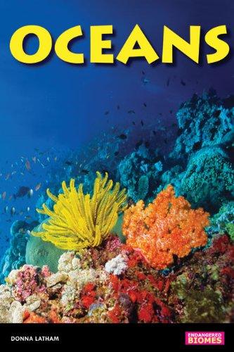Oceans (Endangered Biomes): Latham, Donna