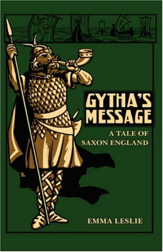 9781934671115: Gytha's Message: A Tale of Saxon England