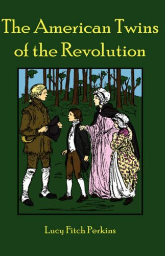9781934671191: The American Twins of the Revolution
