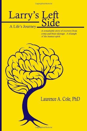 9781934675496: Larry's Left Side: A Life's Journey