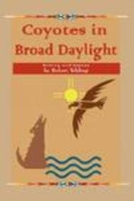 9781934677285: Coyotes in Broad Daylight (Word Journeys Poetry Series)
