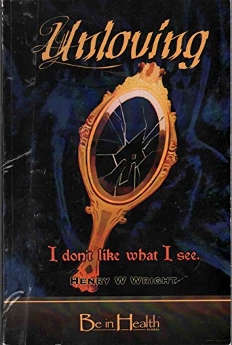 9781934680131: Unloving Spirits : I don't like what I See