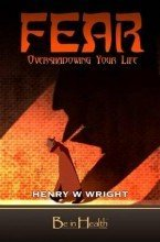 9781934680346: Fear : Overshadowing Your Life