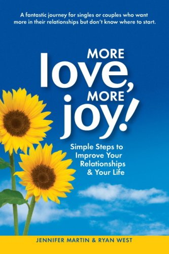 9781934681220: More Love, More Joy! Simple Steps to Improve Your Relationships & Your Life