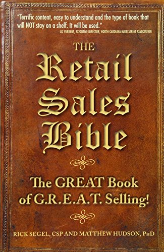 9781934683040: The Retail Sales Bible: The Great Book of G.R.E.A.T. Selling