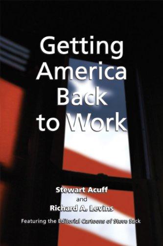 9781934690277: Getting America Back to Work