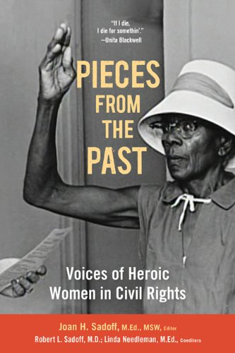 9781934690475: Pieces From the Past: Voices of Heroic Women in Civil Rights