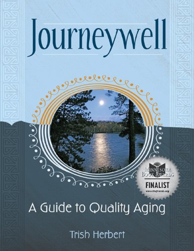 9781934690529: Journeywell: A Guide to Quality Aging
