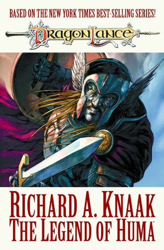 Dragonlance: The Legend of Huma (Dragonlance S.)