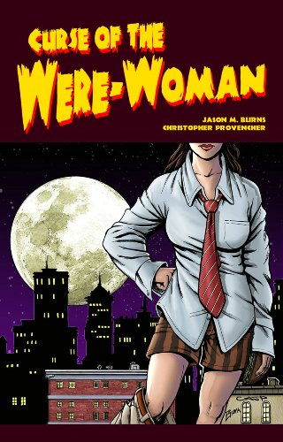 Curse of the WereWoman OGN: Jason M Burns, Christopher Provencher