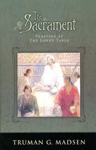 9781934693025: The Sacrament: Feasting at The Lord's Table