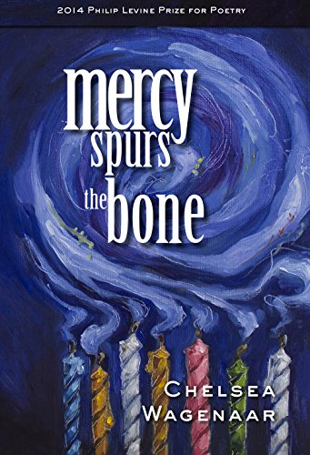 9781934695418: Mercy Spurs the Bone