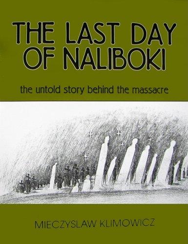9781934696262: The Last Day of Naliboki