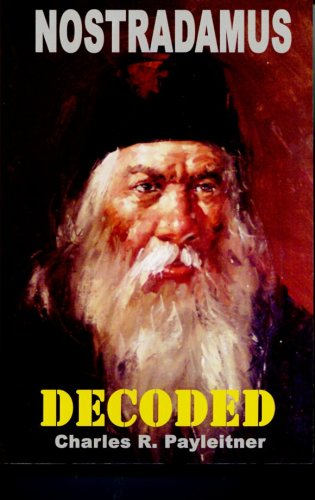 9781934703120: Nostradamus Decoded