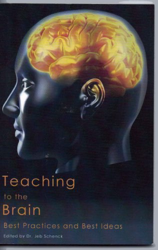 Teaching to the Brain: Best Practices and Best Ideas: n/a