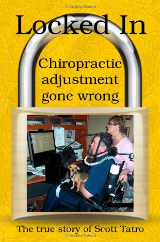 9781934703946: Locked In: Chiropractic Adjustment Gone Wrong