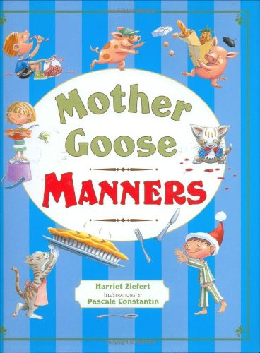 9781934706022: Mother Goose Manners