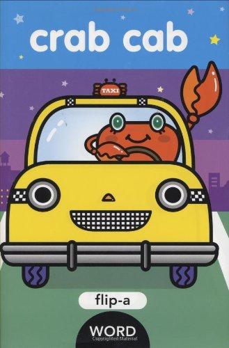 Crab Cab: Flip-a-Word: Harriet Ziefert