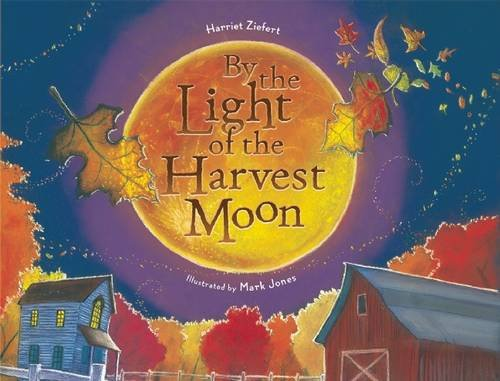 9781934706695: By the Light of the Harvest Moon